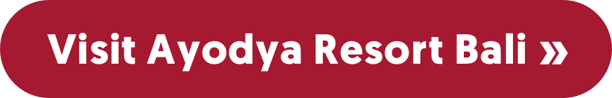 Visit Ayodya Resort Bali